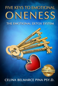 Five Keys to Emotional Oneness; The Emotional Detox System